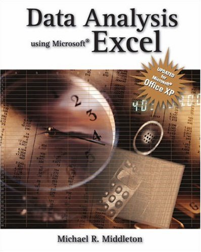 Data Analysis Using Microsoft Excel Updated for Office XP 3rd 2004 (Revised) 9780534402938 Front Cover