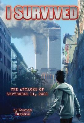 I Survived the Attacks of September 11, 2001  N/A 9780545206938 Front Cover