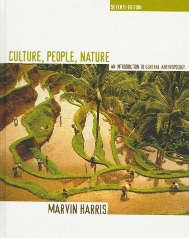 Culture, People, Nature An Introduction to General Anthropology 7th 1997 edition cover