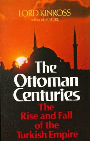 Ottoman Centuries  Reprint edition cover