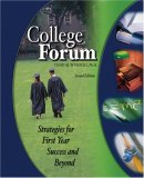 College Forum : Strategies for First Year Success and Beyond 2nd (Revised) 9780757520938 Front Cover