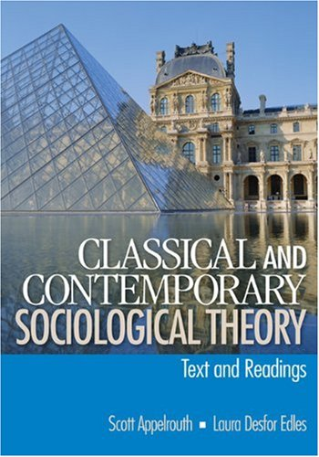 Classical and Contemporary Sociological Theory Text and Readings  2008 edition cover