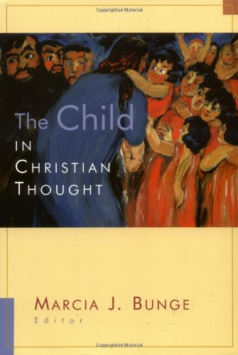 Child in Christian Thought   2001 9780802846938 Front Cover
