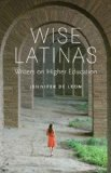 Wise Latinas Writers on Higher Education  2014 edition cover