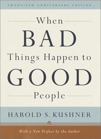When Bad Things Happen to Good People With a New Preface by the Author 20th 2001 (Anniversary) edition cover