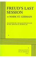 Freud's Last Session Suggested by the Question of God by Dr. Armand M. Nicholi, Jr  2010 edition cover