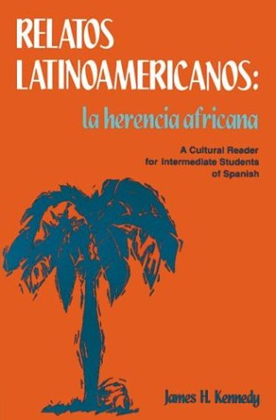 Relatos Latinoamericanos La Herencia Africana 2nd 1992 edition cover