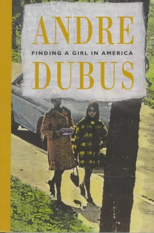 Finding a Girl in America Ten Stories and a Novella  1980 9780879233938 Front Cover