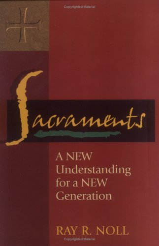 Sacraments A New Understanding for a New Generation  1999 edition cover