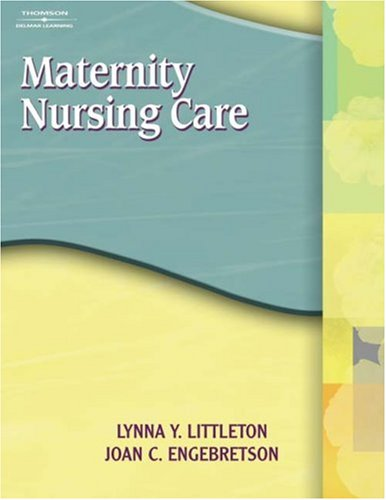 Maternity Nursing Care   2005 9781401811938 Front Cover