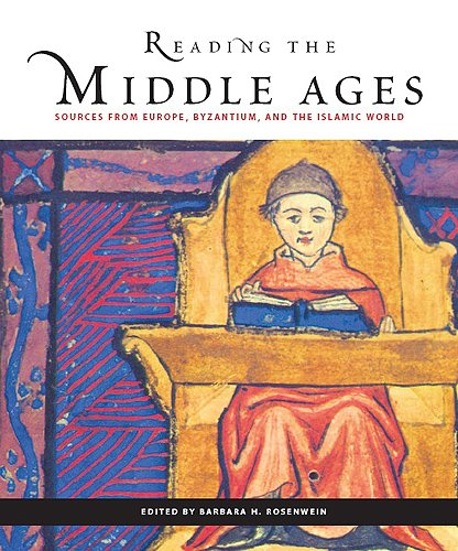 Reading the Middle Ages Sources from Europe, Byzantium, and the Islamic World 2nd 2006 edition cover