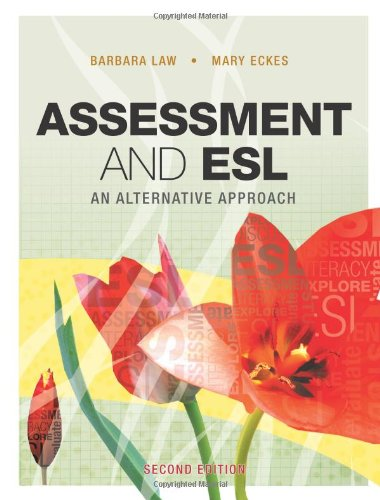 Assessment and ESL An Alternative Approach 2nd 2007 (Revised) 9781553790938 Front Cover