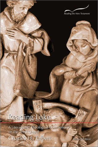 Reading Luke A Literary and Theological Commentary 2nd 2002 edition cover