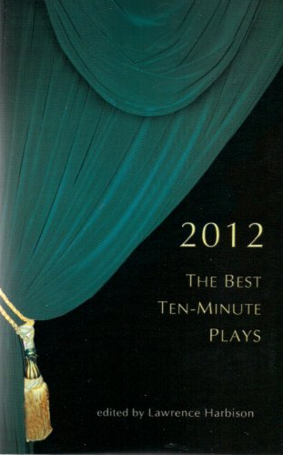 The Best Ten-Minute Plays 2012:   2013 edition cover