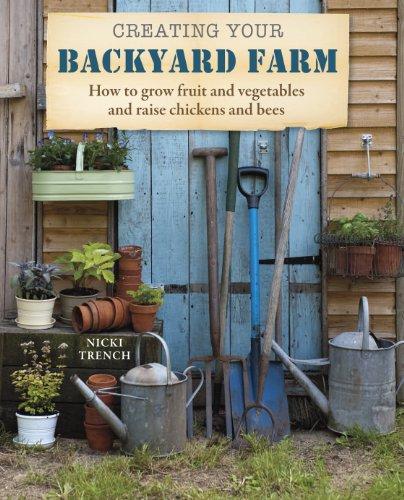 Creating Your Backyard Farm:   2013 edition cover