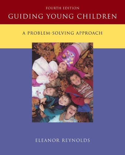 Guiding Young Children A Problem-Solving Approach 4th 2008 edition cover