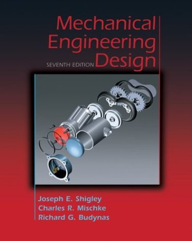 Mechanical Engineering Design  7th 2004 (Revised) edition cover
