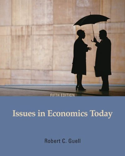 Issues in Economics Today  5th 2010 edition cover