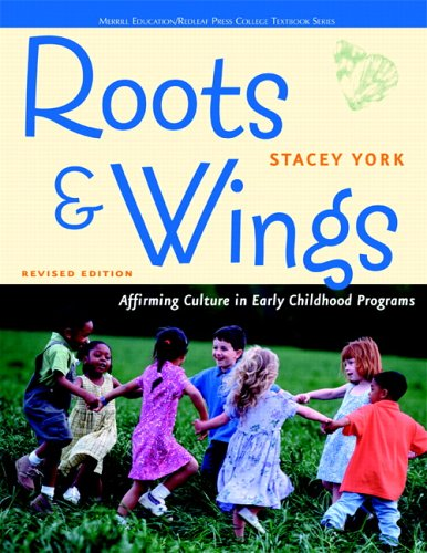 Roots and Wings Affirming Culture in Early Childhood Programs  2006 edition cover