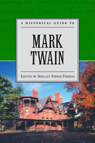 Historical Guide to Mark Twain   2002 9780195132939 Front Cover