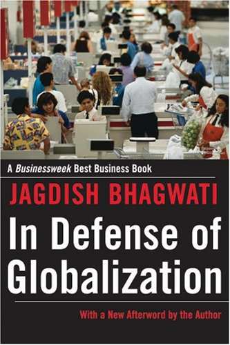 In Defense of Globalization With a New Afterword 2nd 2007 edition cover