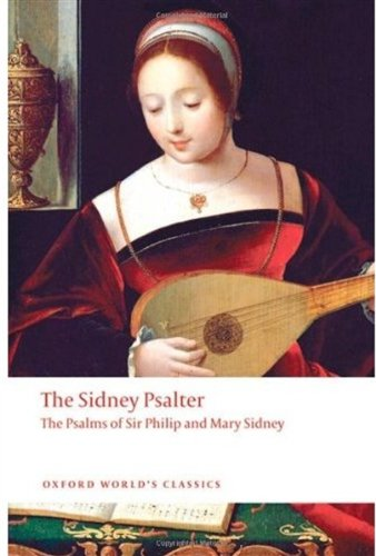 Sidney Psalter The Psalms of Sir Philip and Mary Sidney  2009 9780199217939 Front Cover