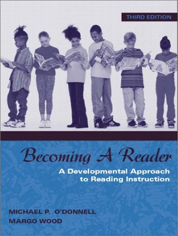 Becoming a Reader A Developmental Approach to Reading Instruction 3rd 2004 edition cover