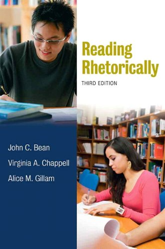 Reading Rhetorically  3rd 2011 9780205741939 Front Cover
