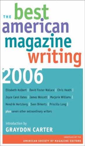 Best American Magazine Writing 2006  N/A 9780231139939 Front Cover