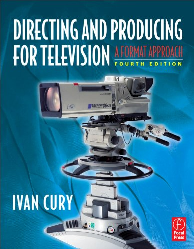 Directing and Producing for Television A Format Approach 4th 2011 (Revised) edition cover