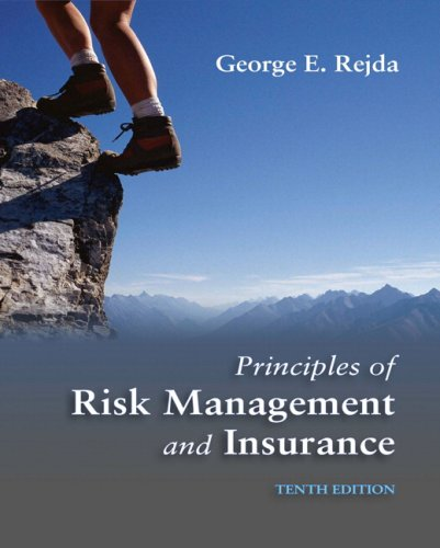 Principles of Risk Management and Insurance  10th 2008 edition cover