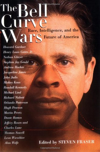 Bell Curve Wars Race, Intelligence, and the Future of America Revised  edition cover