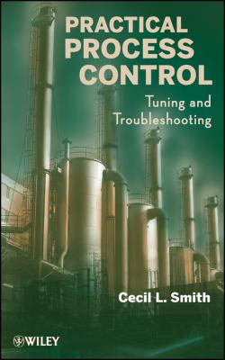 Practical Process Control Tuning and Troubleshooting  2009 edition cover