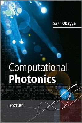 Computational Photonics  2nd 2010 9780470688939 Front Cover