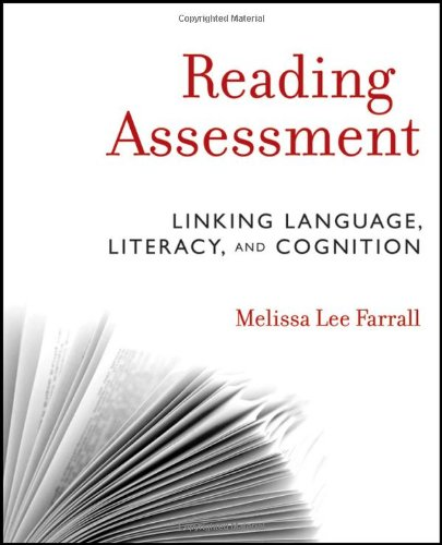 Reading Assessment Linking Language, Literacy, and Cognition  2012 edition cover