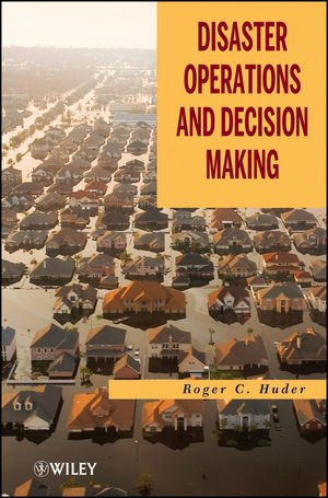 Disaster Operations and Decision Making   2011 edition cover