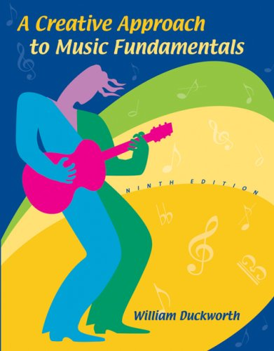 Creative Approach to Music Fundamentals  9th 2007 (Revised) edition cover