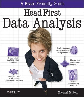 Head First Data Analysis A Learner's Guide to Big Numbers, Statistics, and Good Decisions  2009 edition cover