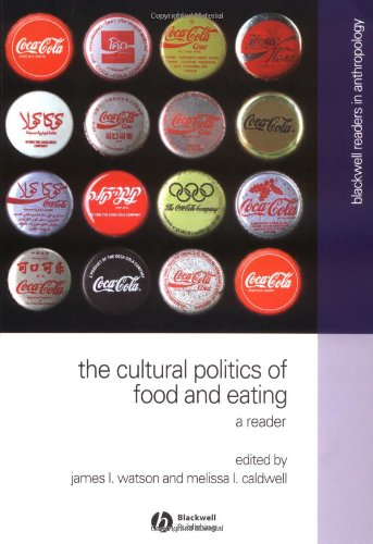 Cultural Politics of Food and Eating A Reader  2004 edition cover