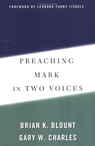 Preaching Mark in Two Voices   2002 edition cover