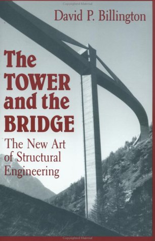 Tower and the Bridge The New Art of Structural Engineering  1985 edition cover