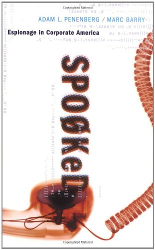 Spooked Espionage in Corporate America  2002 9780738205939 Front Cover