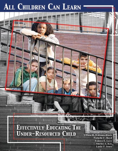 All Children Can Learn Effectively Educating the Under-Resourced Child Revised  9780757565939 Front Cover