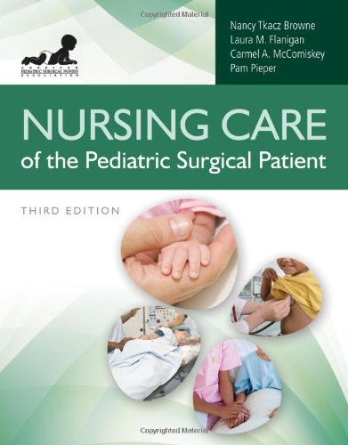 Nursing Care of the Pediatric Surgical Patient  3rd 2013 edition cover