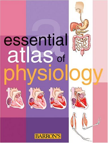 Essential Atlas of Physiology   2005 edition cover