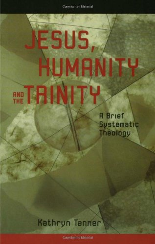 Jesus, Humanity and the Trinity A Brief Systematic Theology  2001 edition cover