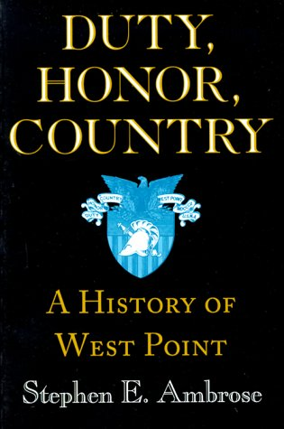 Duty, Honor, Country A History of West Point  2000 edition cover