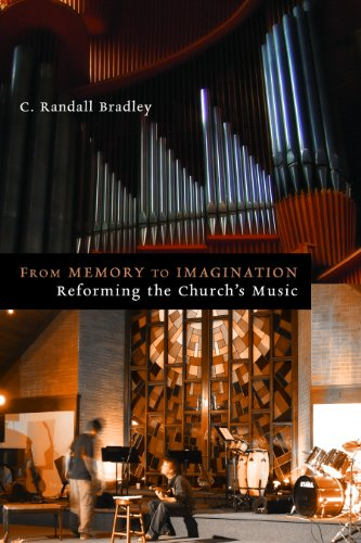 From Memory to Imagination Reforming the Church's Music  2012 edition cover