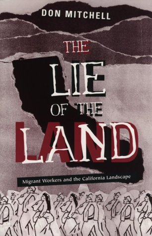 Lie of the Land Migrant Workers and the California Landscape  1996 edition cover