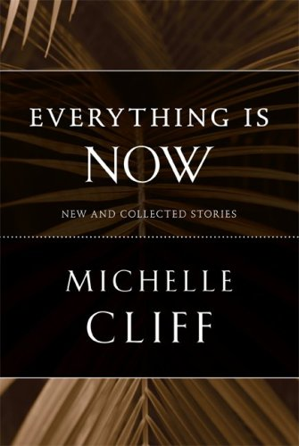 Everything Is Now New and Collected Stories  2009 edition cover
